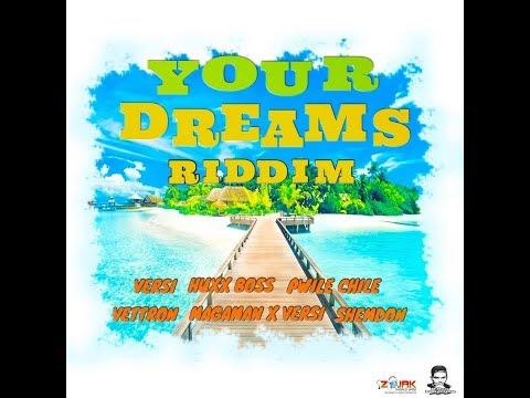 Your Dreams Riddim Mix (JAN 2019,FULL) Feat. Huxx Boss,Pwile Chile,Shemdon,Versi,Magaman,Vettron. mp3