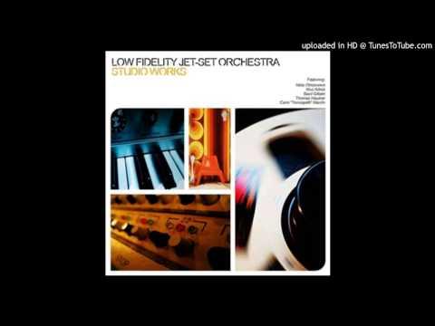 Low Fidelity Jet Set Orchestra-ground noise