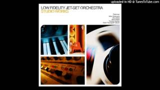 Low Fidelity Jet Set Orchestra-ground noise