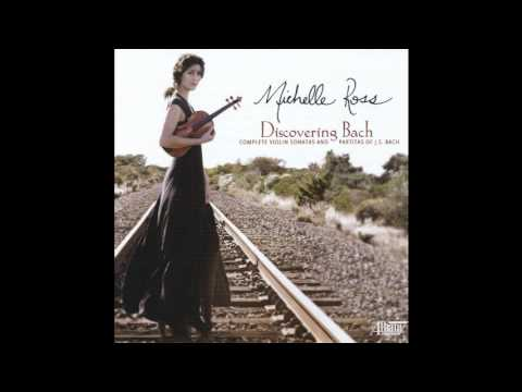 "J. S. BACH: ""Fuga"" (move. 2) from Sonata No. 2 in a minor, BWV 1003 - MICHELLE ROSS"