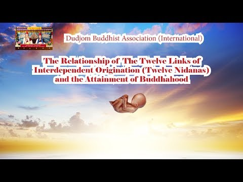The Relationship of 12 Links of Interdependent Origination & Attainment of Buddhahood