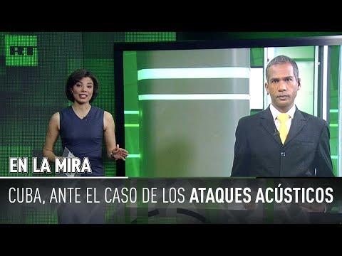 En la mira. EE. UU. y Cuba: provocaciones acústicas