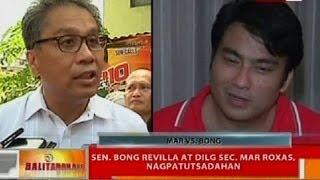 BT: Sen. Bong Revilla at DILG Sec. Mar Roxas, nagpatutsadahan