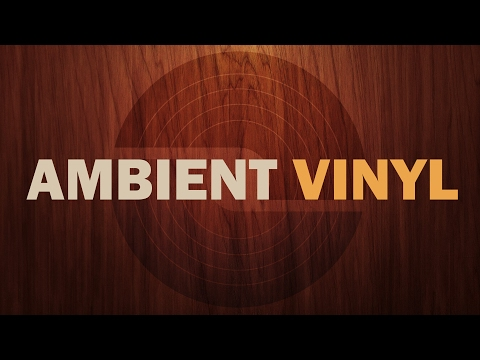 Essential Ambient Vinyl Record Picks