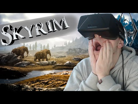 THE DRAGONS ARE IN MY FACE | Skyrim with the OCULUS RIFT |