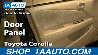 How To Install Replace a Door Panel Toyota Corolla 98-02 1AAuto.com