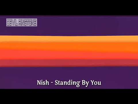 Nish-standing By You*ringtone*download Now
