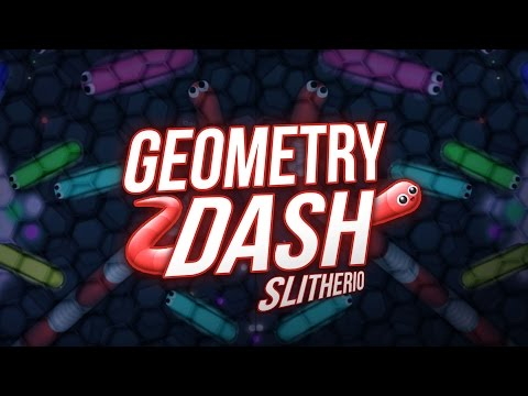 GEOMETRY DASH : SLITHER.IO