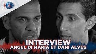 INTERVIEW DI MARIA ET DANI ALVES : MANCHESTER UNITED vs PARIS SAINT-GERMAIN (FR)