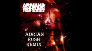Armand Van Helden - I Want Your Soul (Adrian Rush Bootleg 2015)