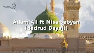 Download BADRUD DAYAJI || ADAM ALI Ft. NISA SABYAN