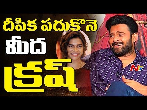 Prabhas About Having Crush on Deepika Padukone || Baahubali 2 || NTV