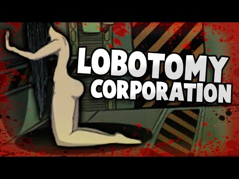 THIS WOMAN IS NOT WHAT YOU EXPECT (Lobotomy Corporation)