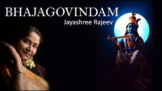 Bhajagovindam a Krishna Devotional Song Sung by Jayashree Rajeev
