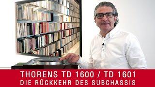 Thorens TD 1600 TD1601 | Die Rückkehr des ultimativen Subchassis?!