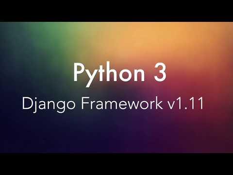 2  Python 3 Django v 1.11