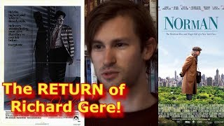 NORMAN Review - *The RETURN of Richard Gere!* (Spoiler Free)