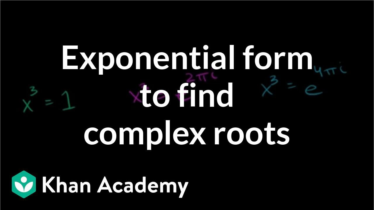 Complex number equations: x³=1 (video) | Khan Academy