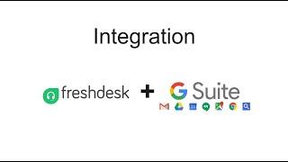 The power of GSuite + Freshdesk
