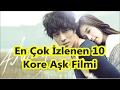 MUTLAKA İZLENMESİ GEREKEN 10 ROMANTİK FİLM! #1
