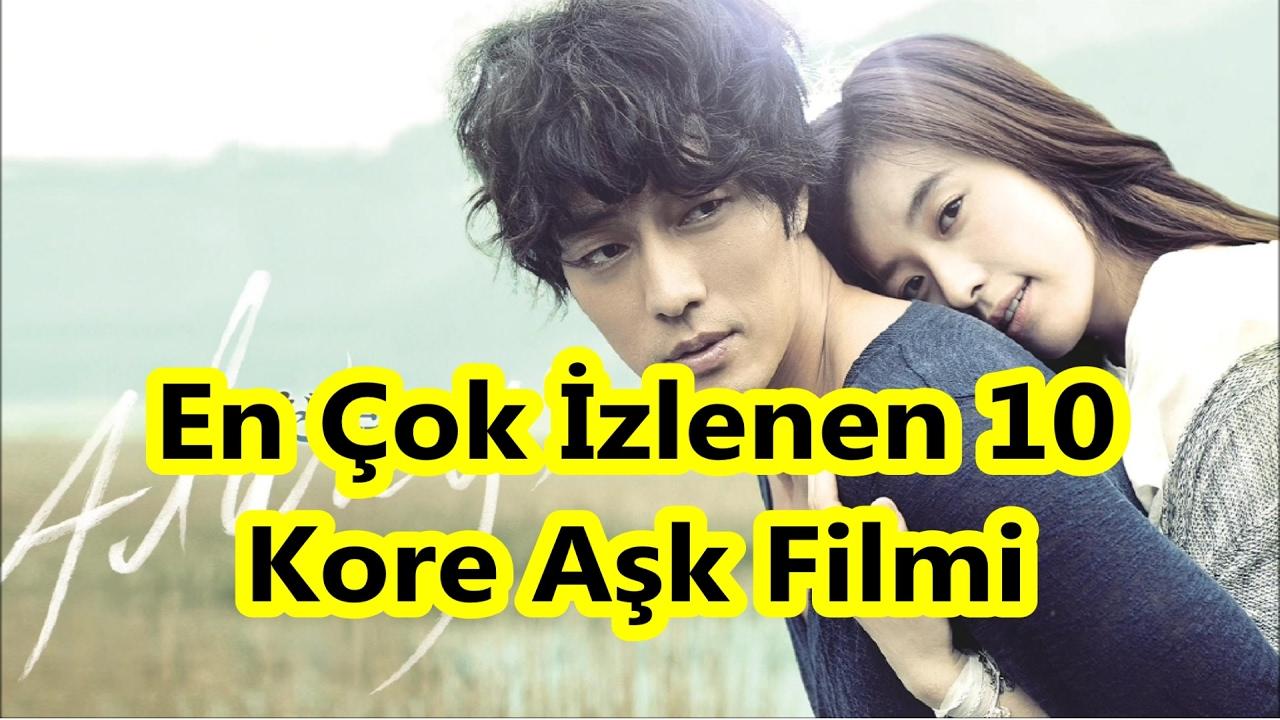 En çok Izlenen 10 Kore Aşk Filmi Youtube