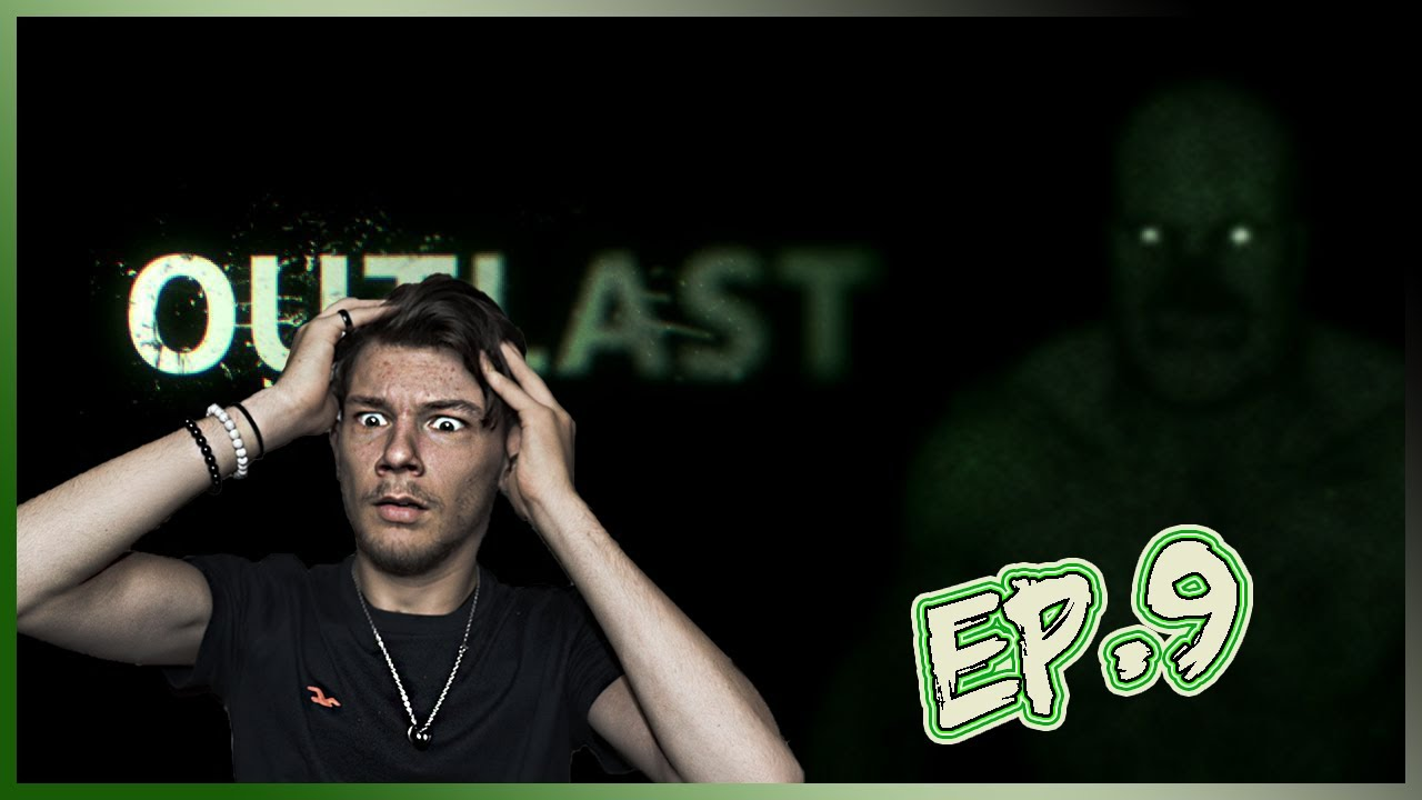 Ep.32 | OUTLAST Ep.9 - THE END OF SOMETHING GOOD!?!
