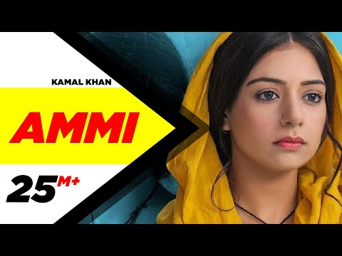 Ammi Official Video  Kamal Khan  B Praak  Jaani  Sufna  Latest Punjabi Songs 2020