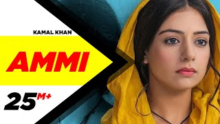Ammi  | Kamal Khan | B Praak | Jaani | Sufna | Latest Punjabi Songs 2020