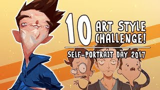 10 Art Style Challenge!  [Self-Portrait Day 2017]