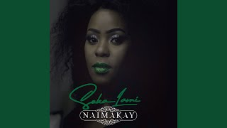 Provided to by universal music group soka lami · naima kay ℗ 2019 touch africa records, under the exclusive license of (pty...