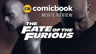 The Fate of the Furious – ComicBook Movie Review