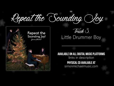 Little Drummer Boy - Repeat the Sounding Joy (Audio Only)