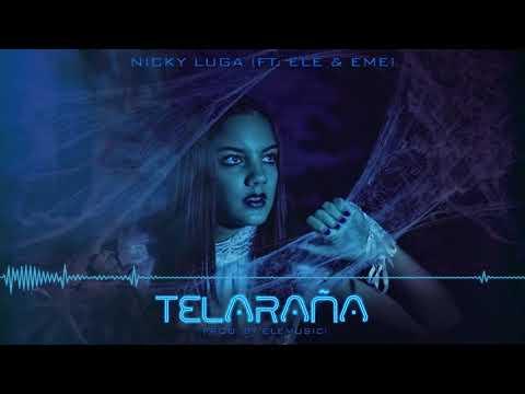 Telaraña | Nicky Luga (Ft. Ele & Eme) (Prod. By EleMusic, ShotRecord)