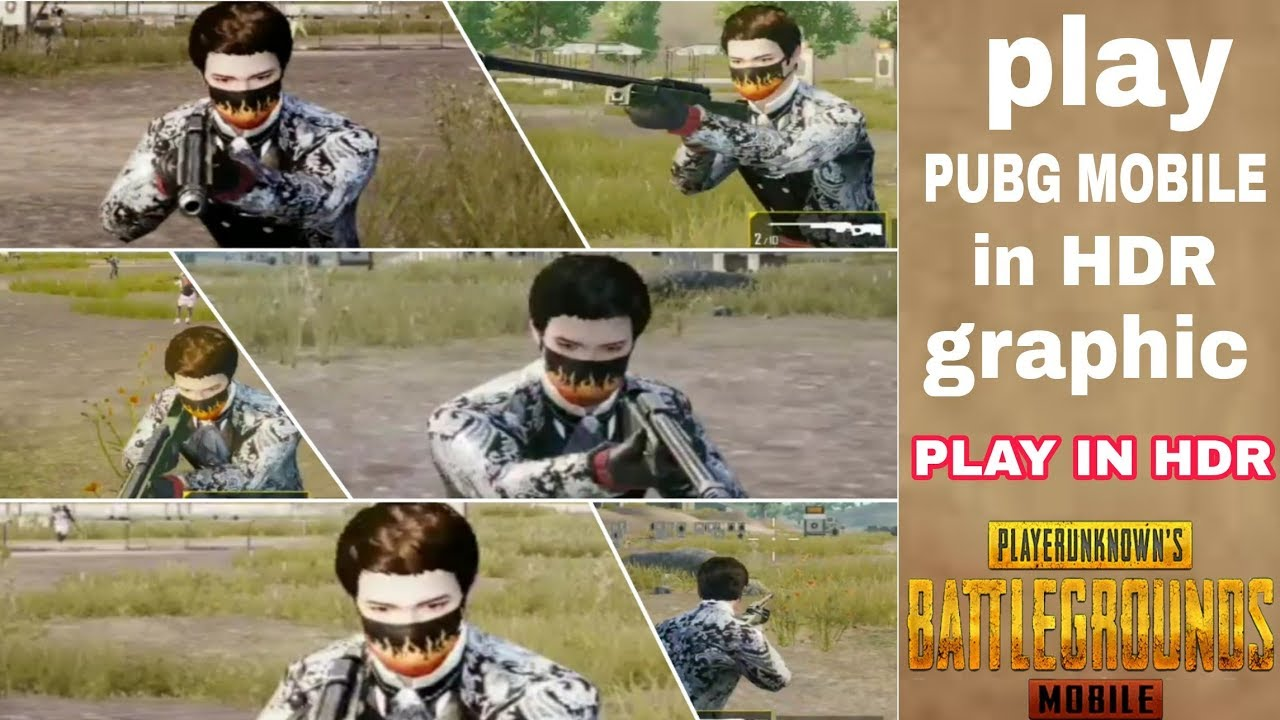 How To Play Pubg Mobile In HDR Graphic With Any Smartphone