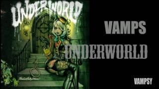VAMPS 「UNDERWORLD」 #1 「UNDERWORLD」 Music: HYDE/ Lyrics: Kane Churko...