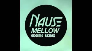 Nause Mellow Gegimo Remix