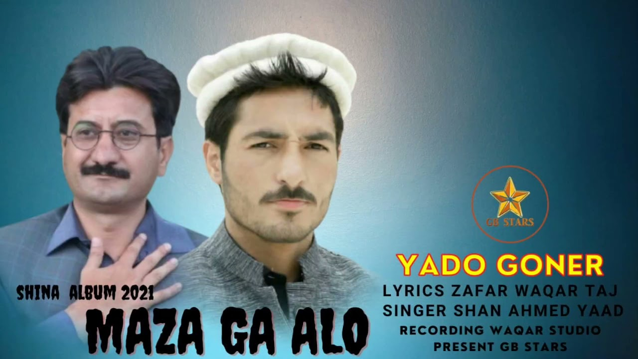 Maza Ga Alo|Shan Ahmed Yad Shina New Song 2021|Lyrics|Zafar Waqar Taj|GB Stars Songs