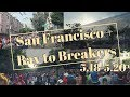 5.18 - 5.20 | San Francisco + Bay to Breakers