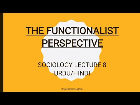 Functionalism   Functionalist Perspective   Sociological Perspectives   Sociology Lecture Urdu/Hindi