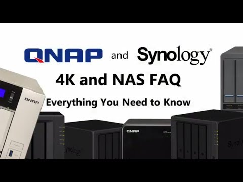 Synology & QNAP 4K NAS FAQ -  4K, Transcoding and Transcoding Engines