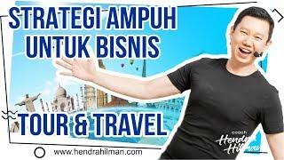 Coach Hendra Hilman - STRATEGI AMPUH UNTUK BISNIS TOUR & TRAVEL
