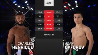 ACA 118: Чарльз Энрике vs. Азам Гафоров   Charles Henriques vs. Azam Gaforov