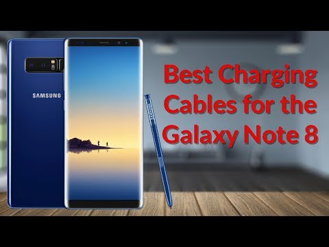 Best Charging Cables for the Galaxy Note 8 - YouTube Tech Guy