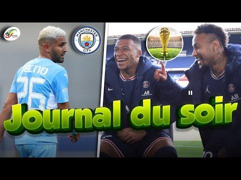 Echange tendu entre Neymar et Mbappé..Manchester City sur un joli coup avec Mahrez | JDS