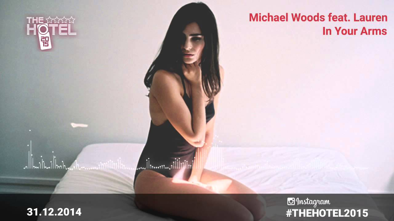 michael woods feat lauren dyson in your arms club mix