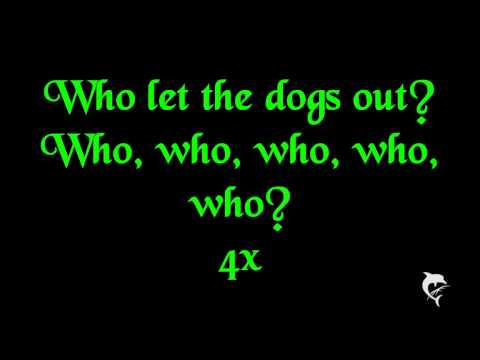 Baha Men - Who let the dogs out? Lyrics HD