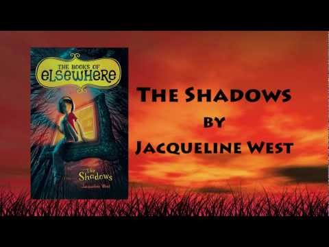 The Shadows: The Books of Elsewhere by Jacqueline West