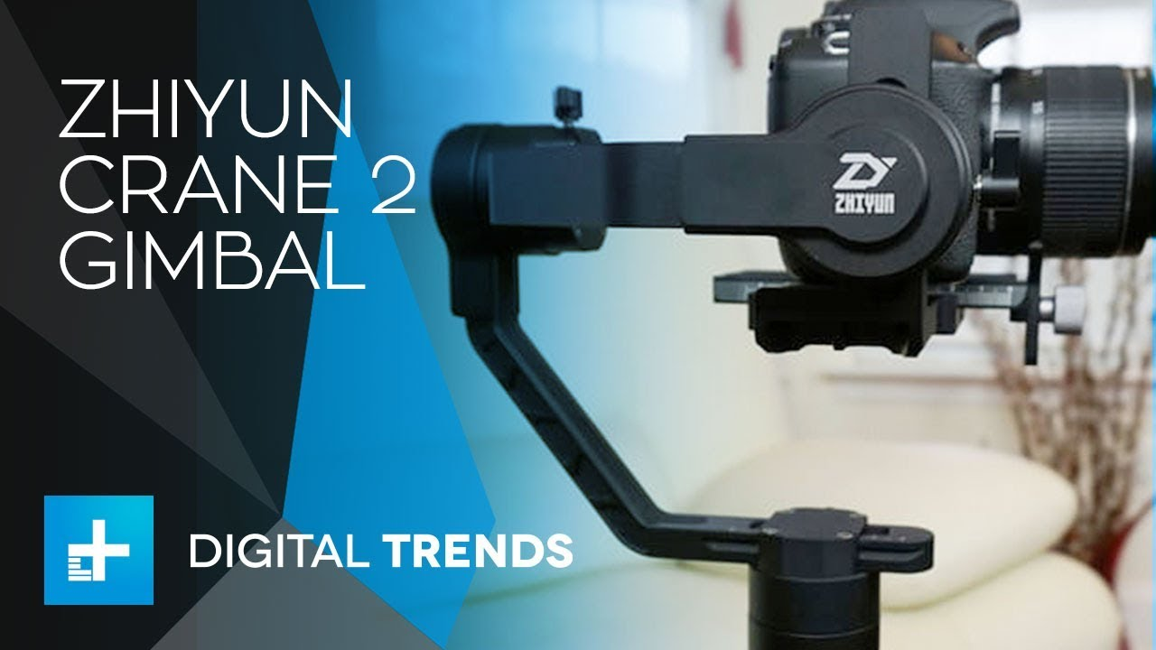Zhiyun Crane 2 Gimbal – Hands On Review