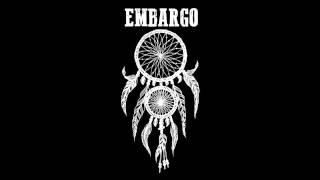 Embargo - Dreamcatcher (Recorded Rehearsal)