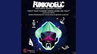 Play Ain't That Funkin' Kinda Hard on You - We Ain't Neva